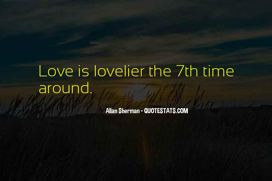 Love Is Lovelier Quotes #731507