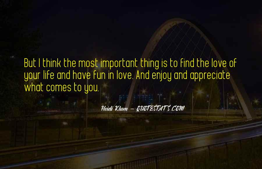 Love Is Most Important Quotes #265181
