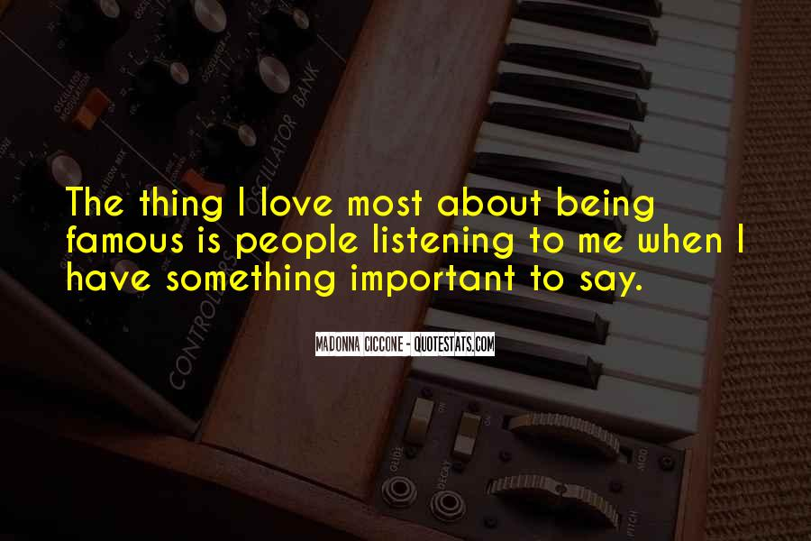 Love Is Most Important Quotes #302991