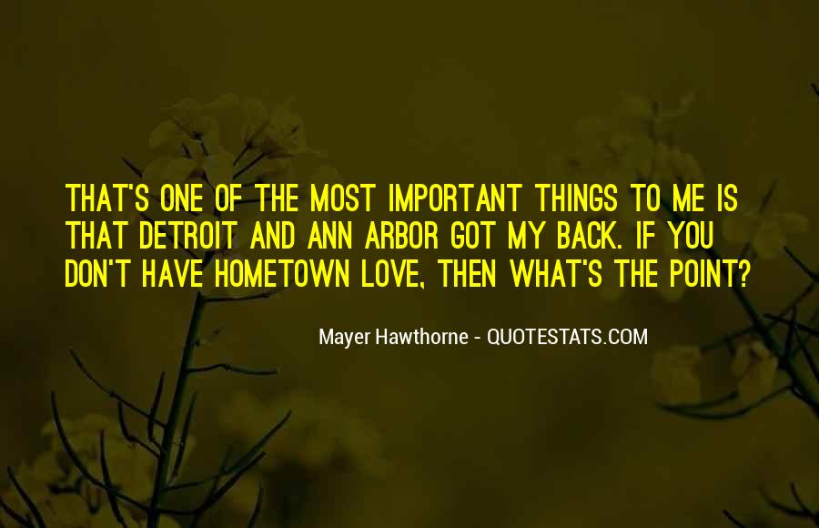 Love Is Most Important Quotes #806575