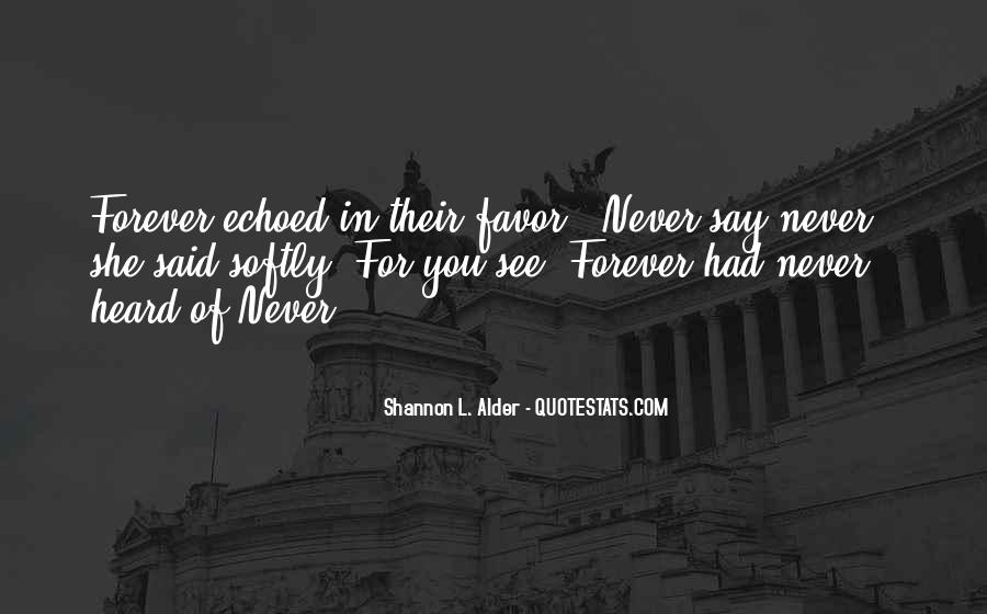 Love Is Never Having To Say You're Sorry Quotes #32266