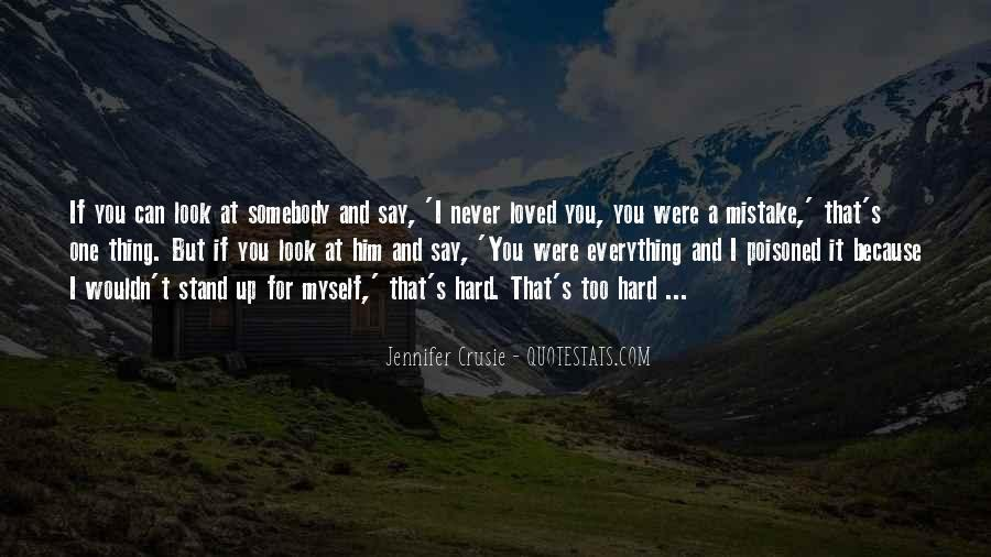 Love Is Never Having To Say You're Sorry Quotes #63880