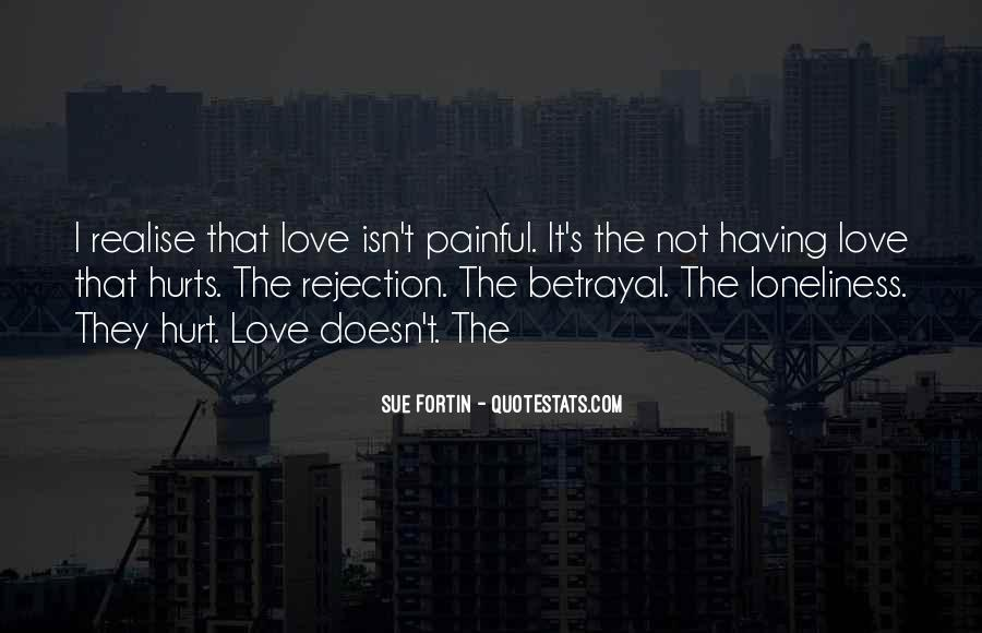 Love Is Not Painful Quotes #113423