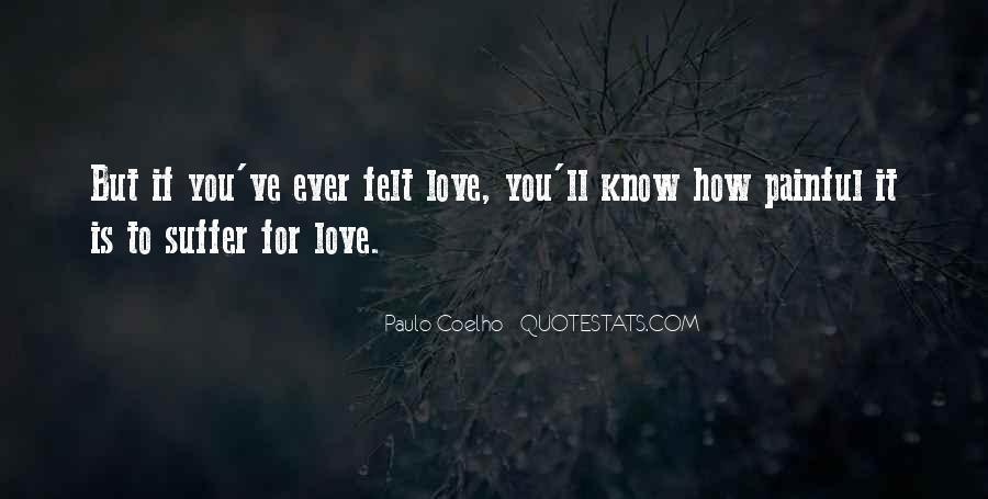 Love Is Not Painful Quotes #28473
