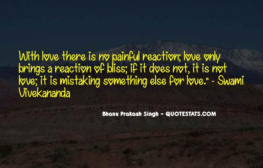 Love Is Not Painful Quotes #347672