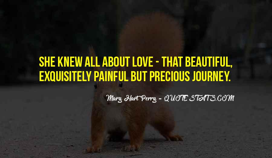 Love Is Not Painful Quotes #390048