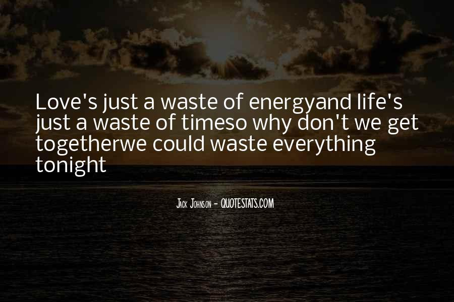 Love Is Such A Waste Of Time Quotes #117959