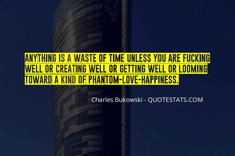 Love Is Such A Waste Of Time Quotes #228078