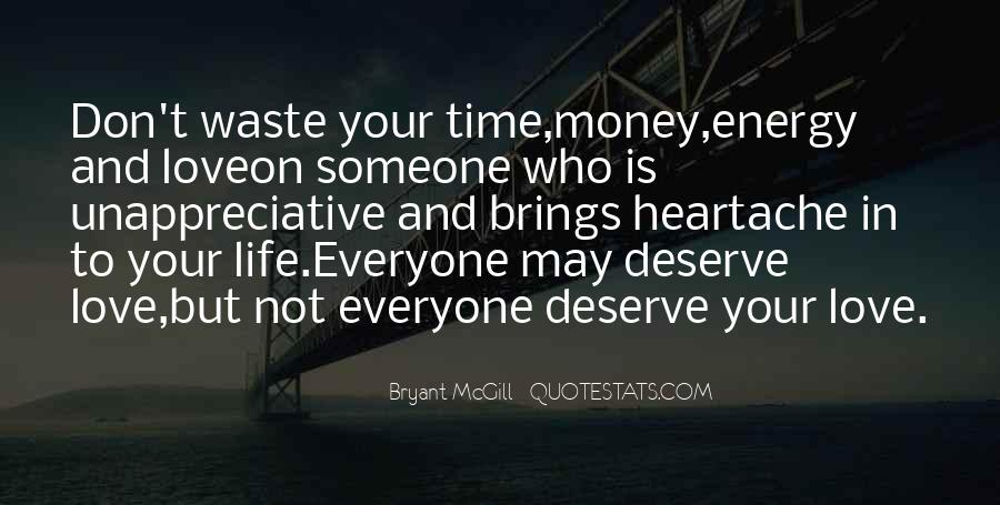 Love Is Such A Waste Of Time Quotes #254521