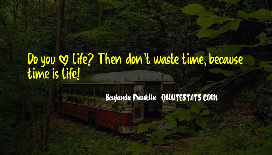 Love Is Such A Waste Of Time Quotes #286468