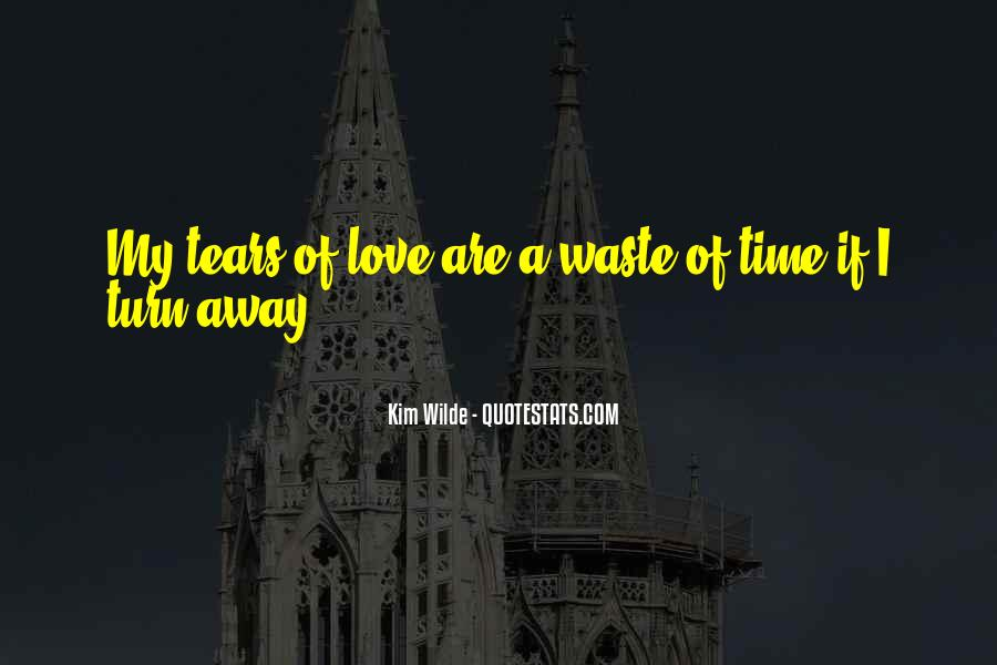 Love Is Such A Waste Of Time Quotes #295708