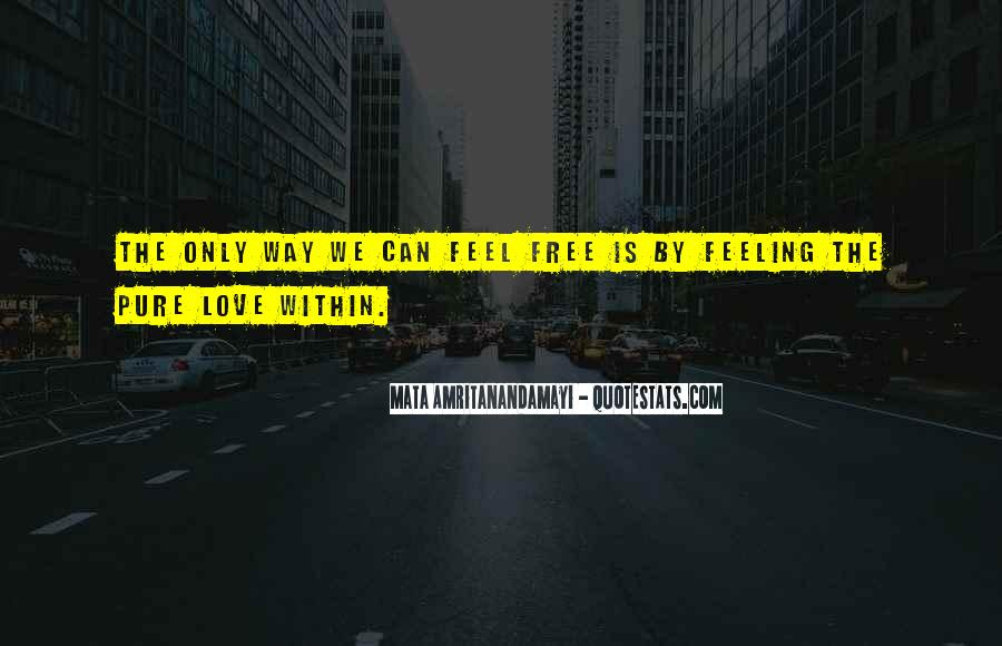 Love Is The Feeling Quotes #101368