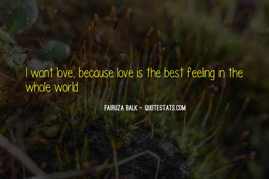 Love Is The Feeling Quotes #135316