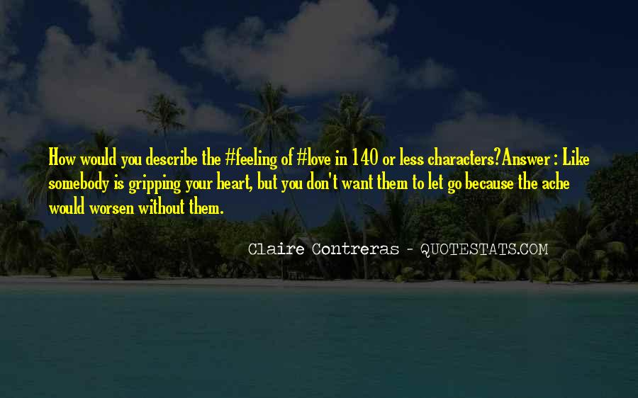 Love Is The Feeling Quotes #17998