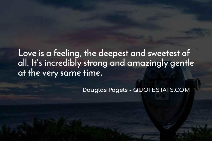 Love Is The Feeling Quotes #185499