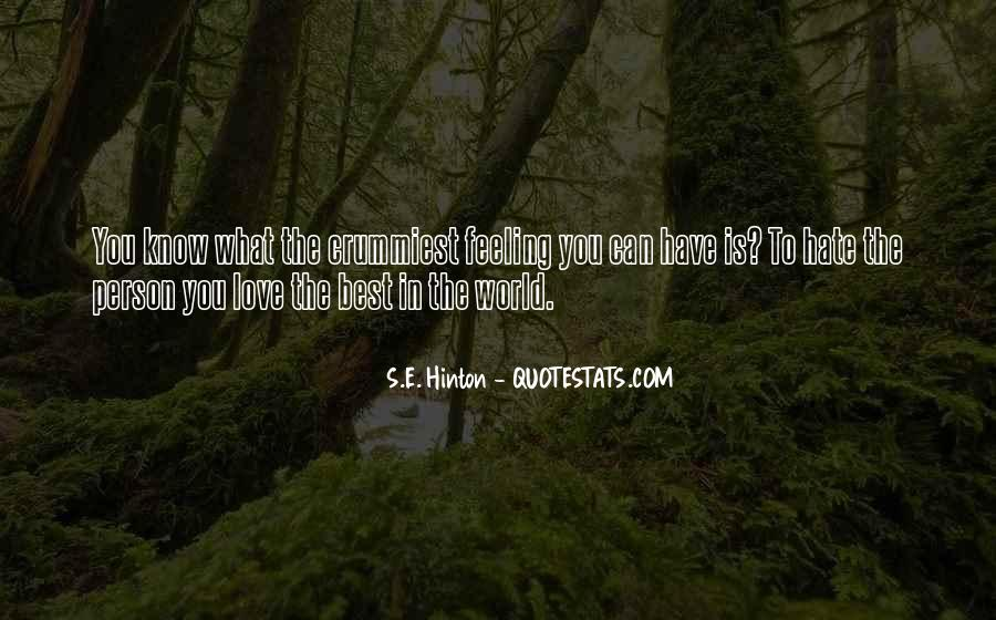 Love Is The Feeling Quotes #194755