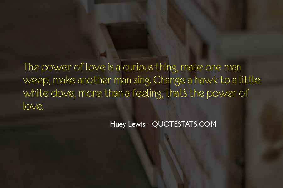 Love Is The Feeling Quotes #219370