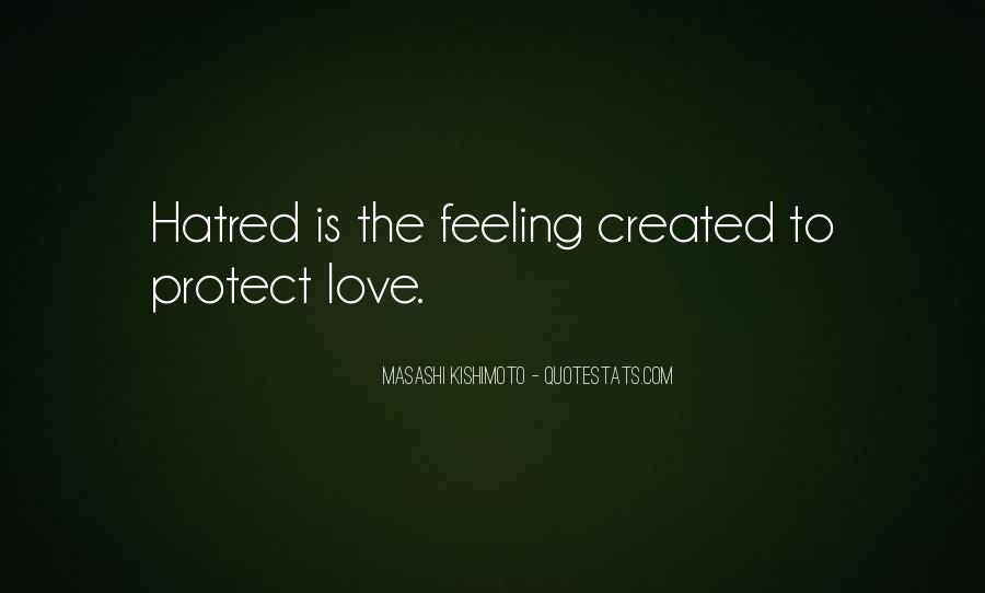 Love Is The Feeling Quotes #245667
