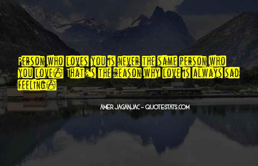 Love Is The Feeling Quotes #260388