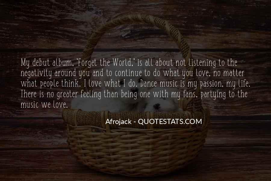 Love Is The Feeling Quotes #345321