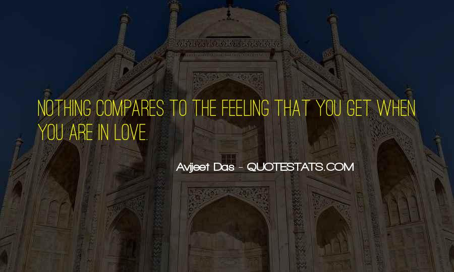 Love Is The Feeling Quotes #352298