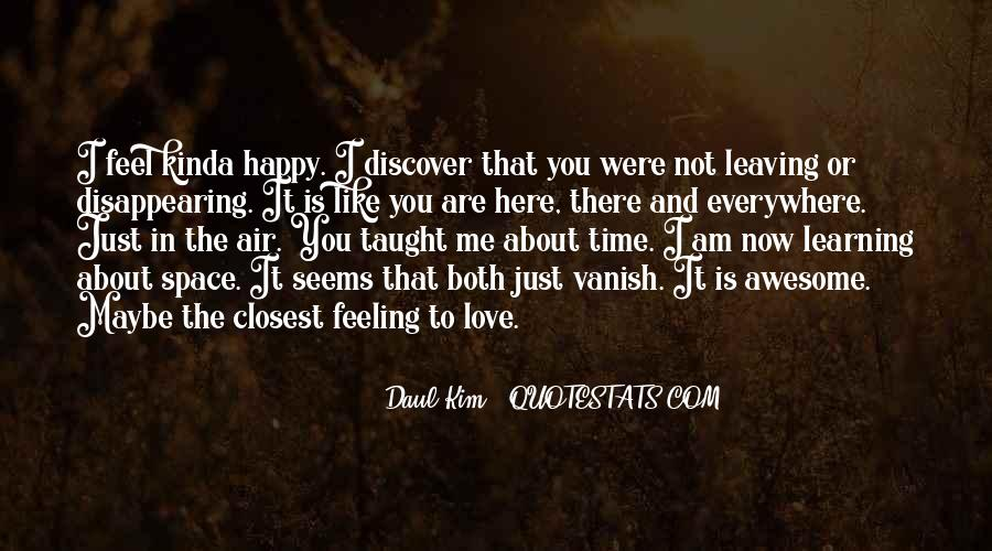 Love Is The Feeling Quotes #360047