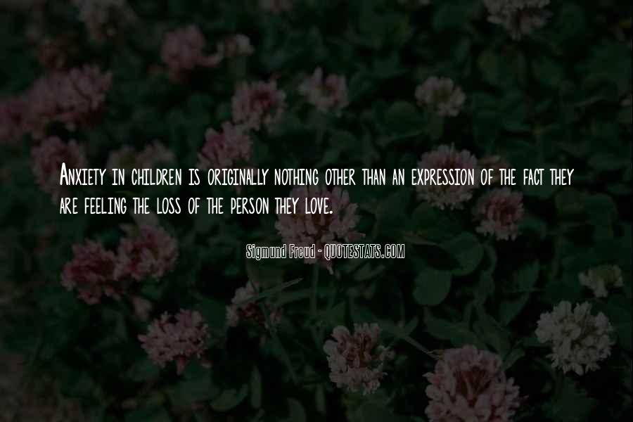 Love Is The Feeling Quotes #392947