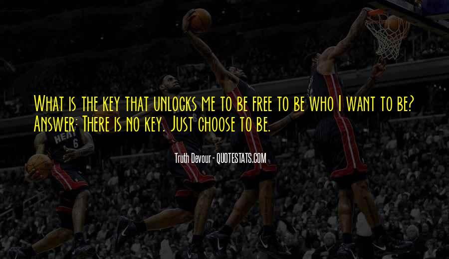 Love Is The Key Quotes #1002483