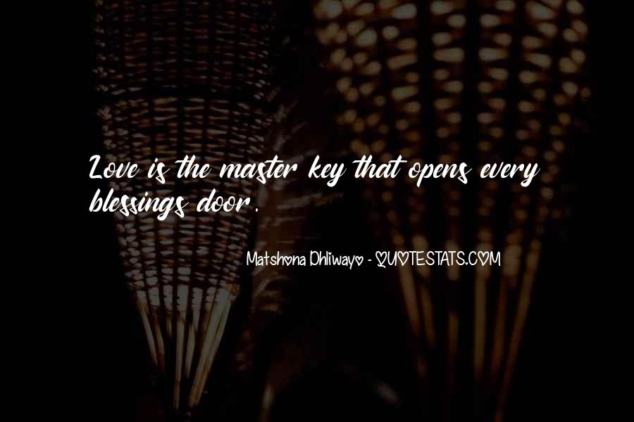Love Is The Key Quotes #117426