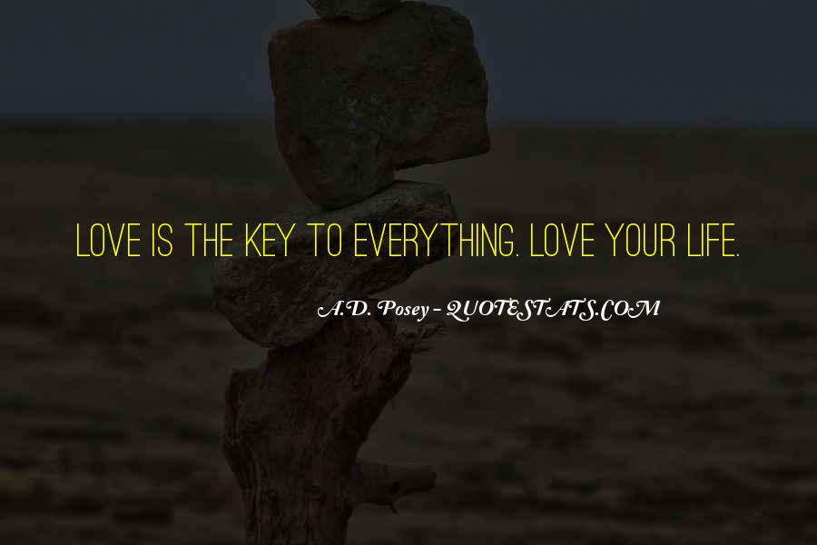 Love Is The Key Quotes #122883