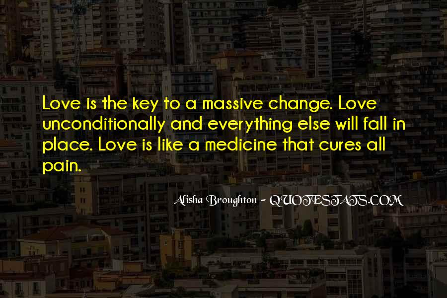 Love Is The Key Quotes #196465