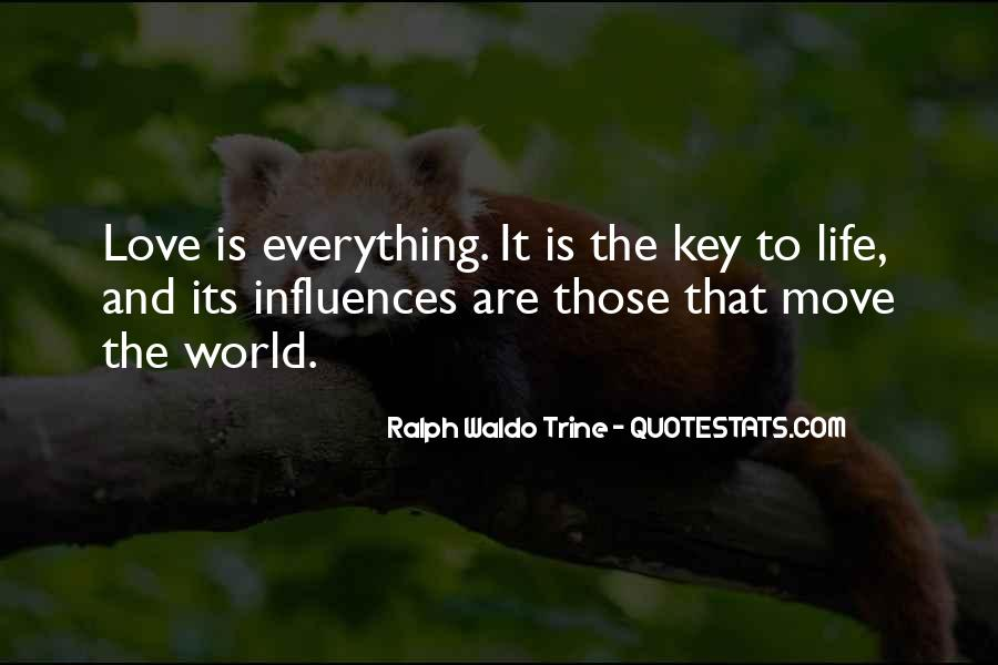 Love Is The Key Quotes #384280