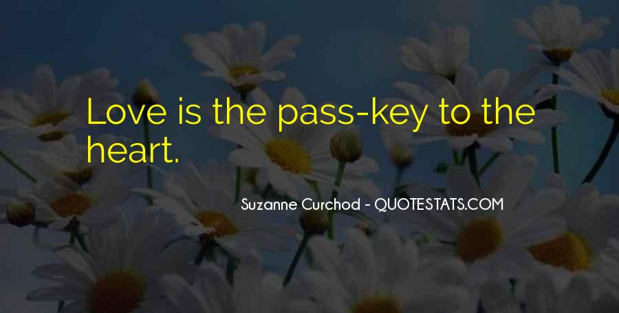 Love Is The Key Quotes #719909