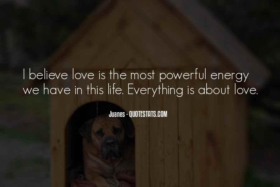 Love Is The Life Quotes #33928