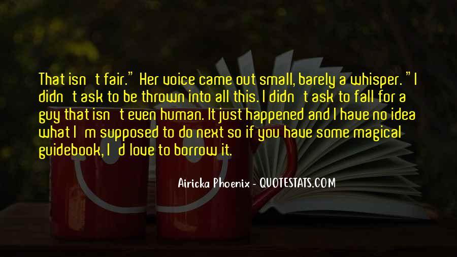 Love Isn't Fair Quotes #874228