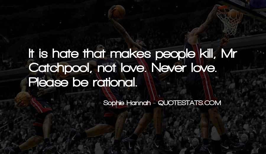 Love Isn't Rational Quotes #108940
