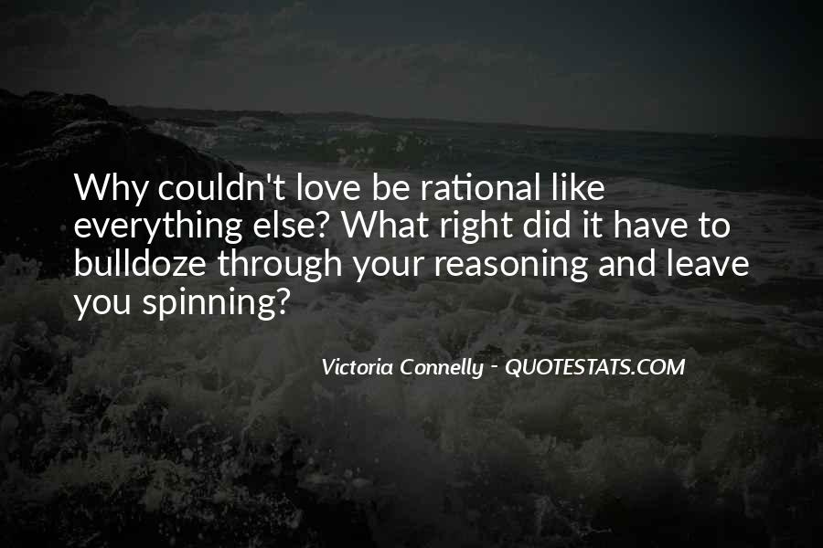 Love Isn't Rational Quotes #1189874