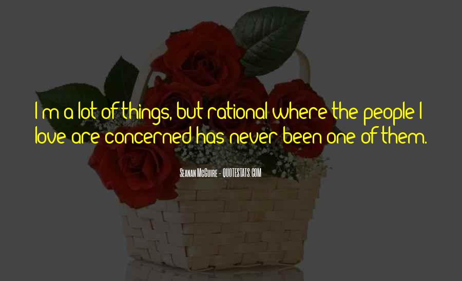 Love Isn't Rational Quotes #1554005