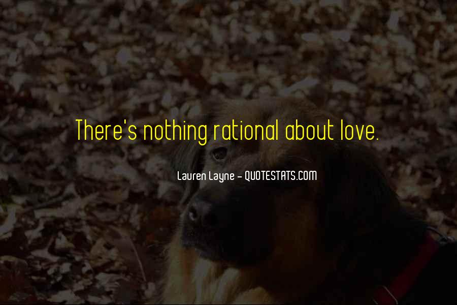 Love Isn't Rational Quotes #447069