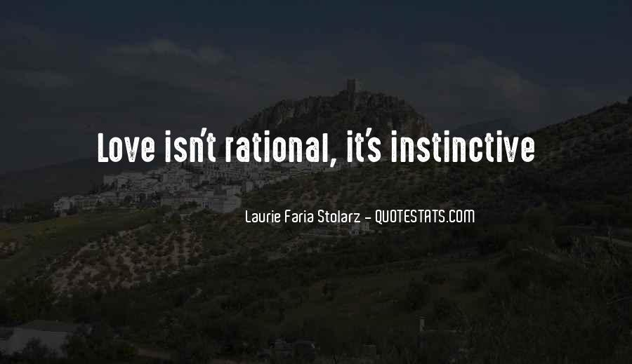 Love Isn't Rational Quotes #648816