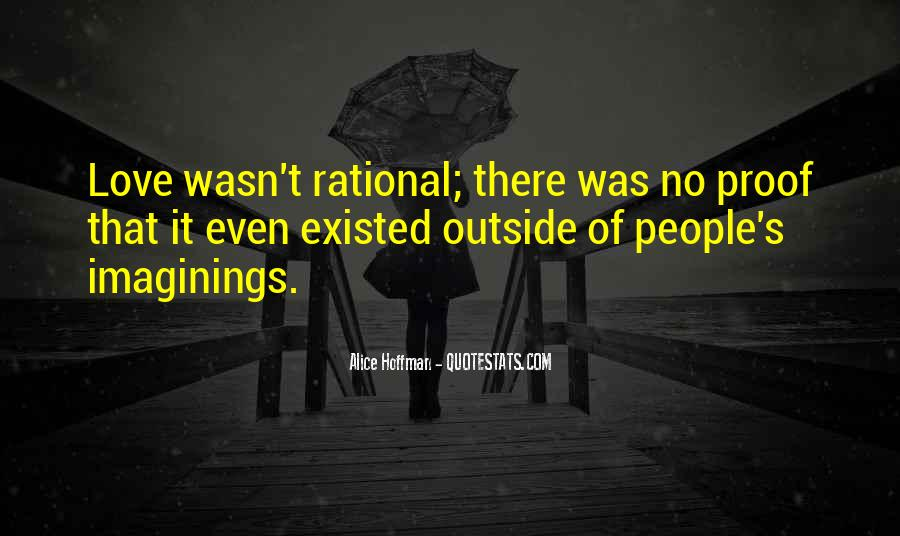 Love Isn't Rational Quotes #765679