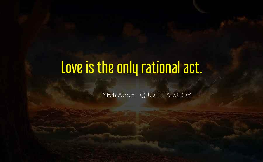 Love Isn't Rational Quotes #96937