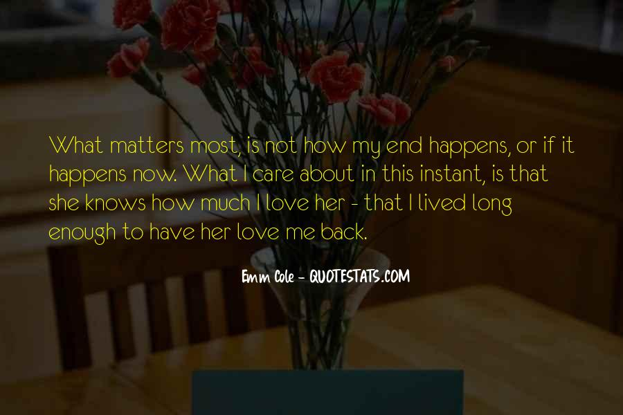 Love Knows No End Quotes #961960