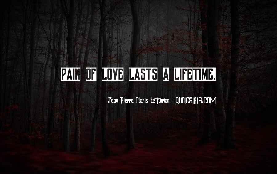 Love Lasts A Lifetime Quotes #1448558