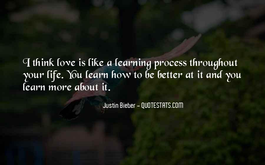 Love Life Learning Quotes #110642