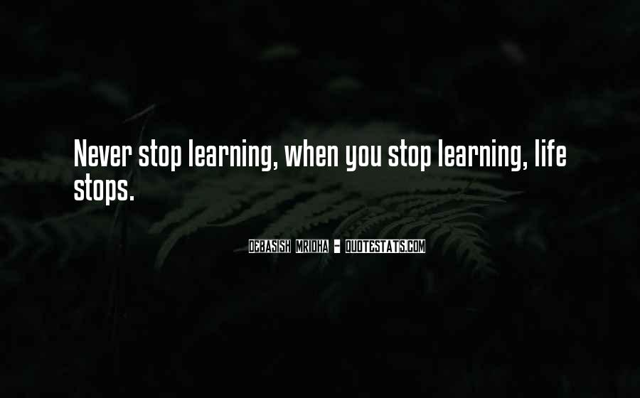 Love Life Learning Quotes #523710
