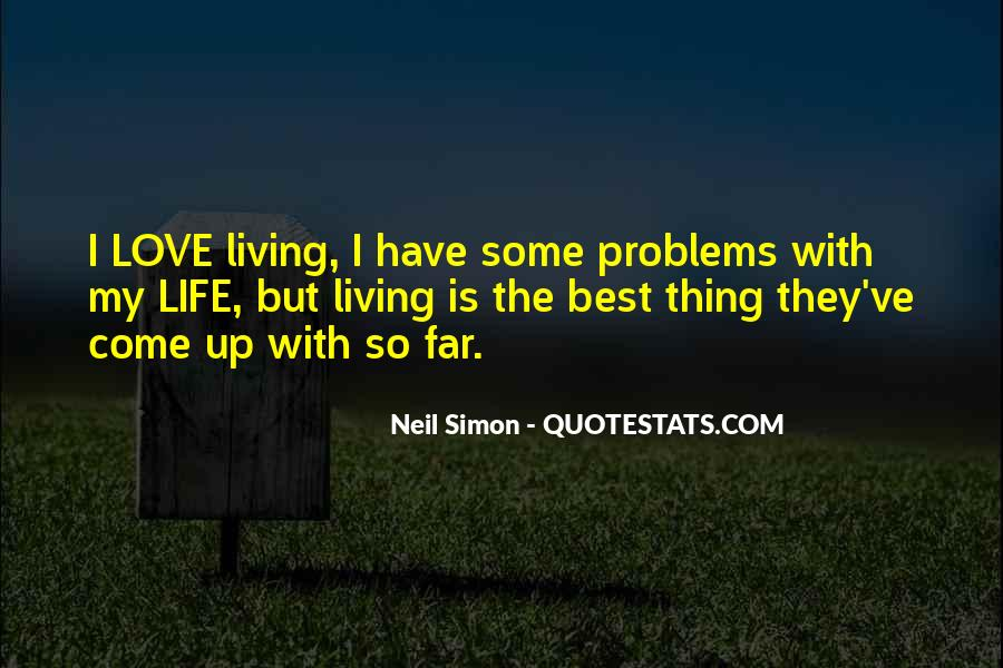 Love Life Problems Quotes #1591319
