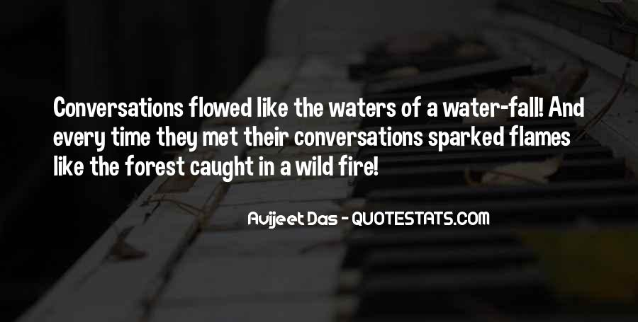 Love Like A Fire Quotes #1126287