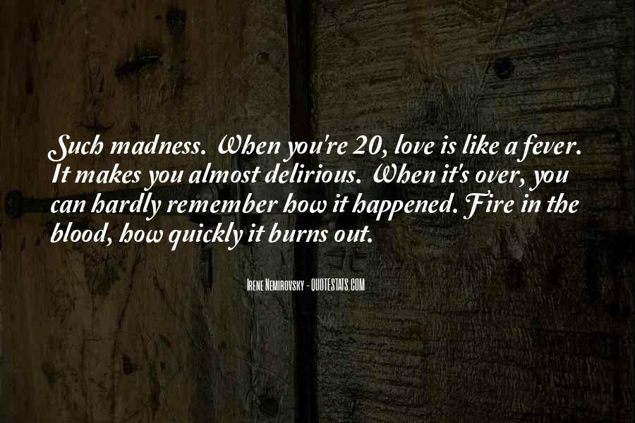 Love Like A Fire Quotes #1259875
