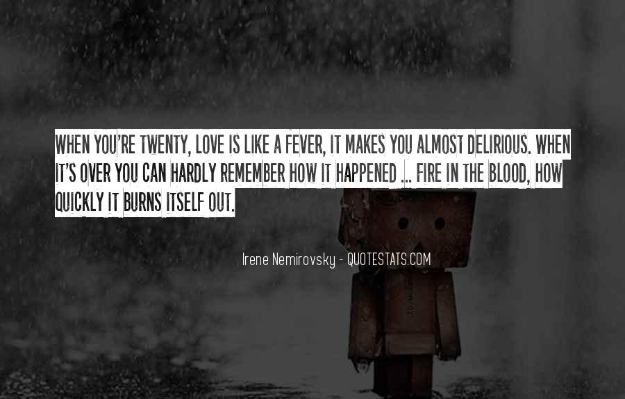 Love Like A Fire Quotes #1417793